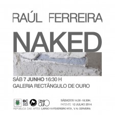 """Exposição """"Naked"""" Galeria Retângulo de Ouro"""