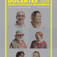 Exposição dos Docentes de Artes Plásticas e Multimédia   até 28 fevereiro!