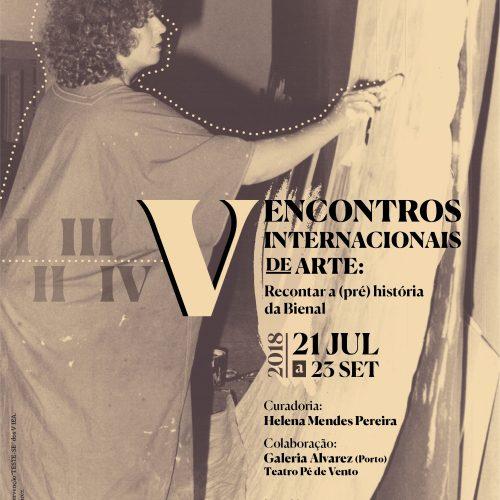 """Exposição """"V Encontros Internacionais de Arte: Recontar a (pré) história da Bienal"""", 2018"""