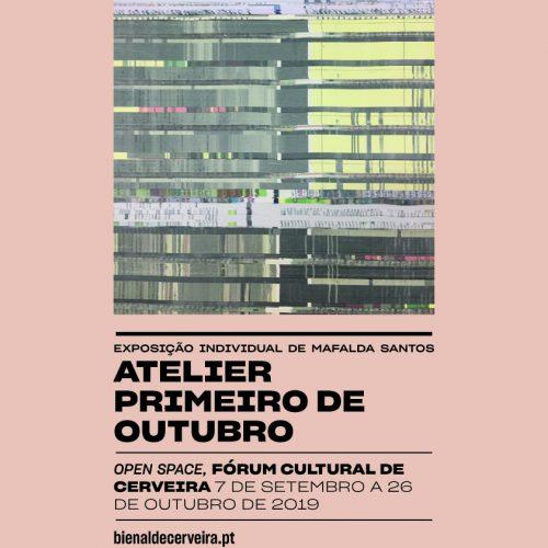 """Exposição """"Atelier Primeiro de Outubro"""". Exposição individual de Mafalda Santos, 2019"""