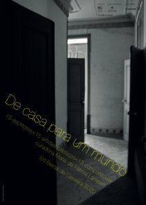 """Cartaz Miguel Gaspar projeto """"De casa para um mundo..."""""""