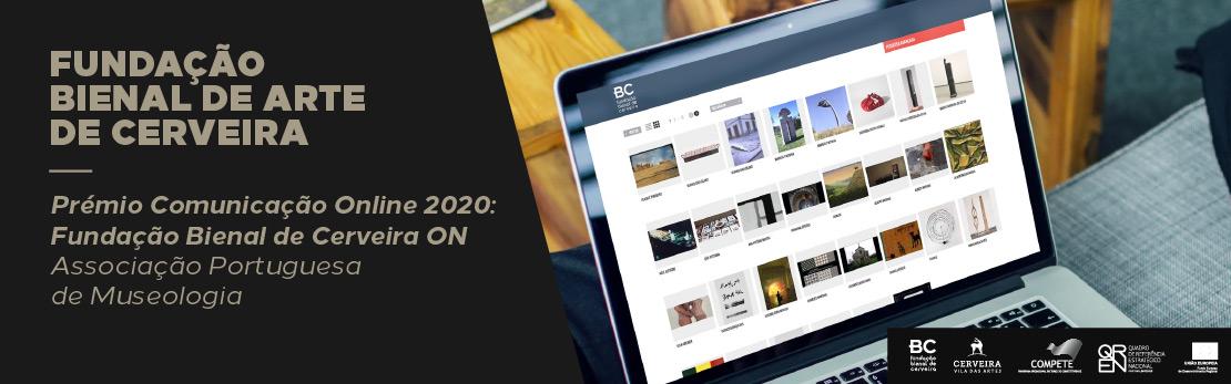 FUNDAÇÃO BIENAL DE ARTE DE CERVEIRA DISTINGUIDA COM DOIS PRÉMIOS APOM 2020
